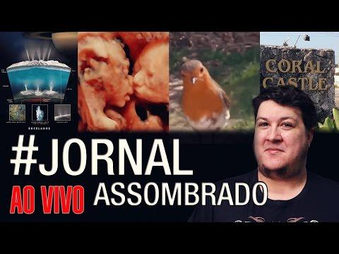 J.A.#34: Passeio por Coral Castle - Encelado Pode Abrigar Vida! Mãe Pede Sinal do Filho Morto e...