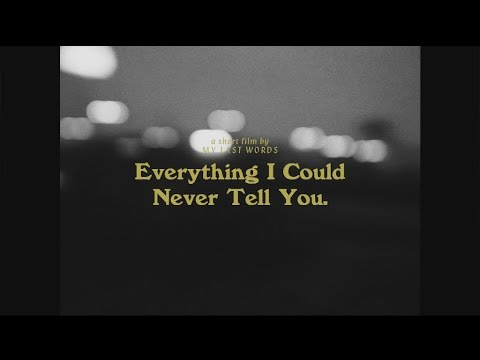 Everything I Could Never Tell You (OFFICIAL VIDEO) - My Last Words
