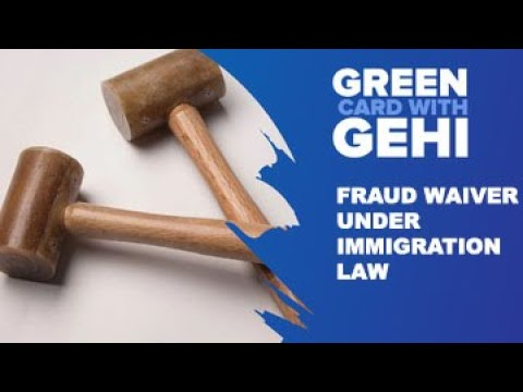 Fraud Waivers Under Immigration Law