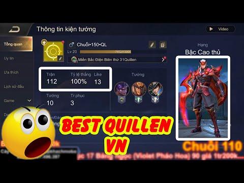 Show Acc Tỉ lệ thắng 100% Chuỗi 111 Trận Quillen bất bại duy nhất Việt Nam - Hiệp Khách MOba
