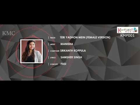 Teri Yadhon Mein Title Sung by Manisha || Music by Srikanth Koppula