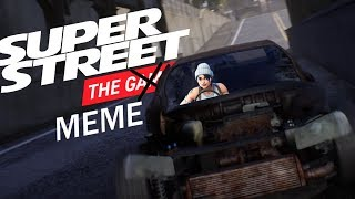 Super Street: The Experience