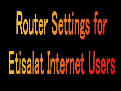UAE Etisalat internet router configuration