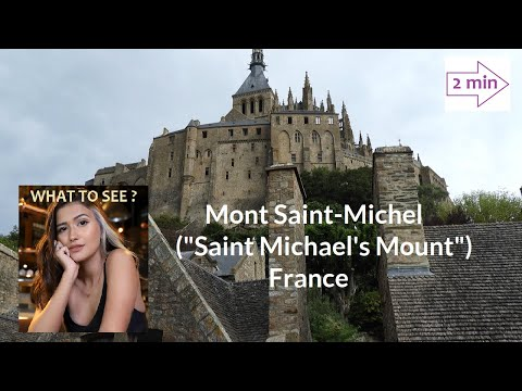 WHAT TO SEE in Mont Saint-Michel, France (2 min in Europe Collection)