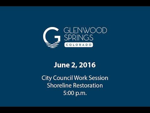 Council Work Session - Shoreline Restoration - 2016/06/02