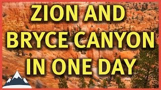 Visiting Zion and Bryce Canyon National Parks In One Day