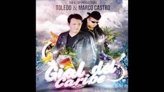 Toledo y Marco Castro  Gial del caribe (lotus flower riddim)