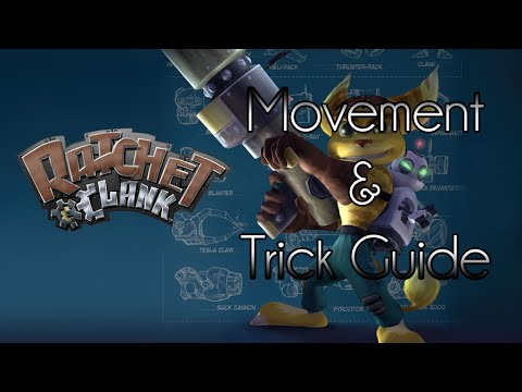 Ratchet & Clank 1 - Movement & Trick Guide