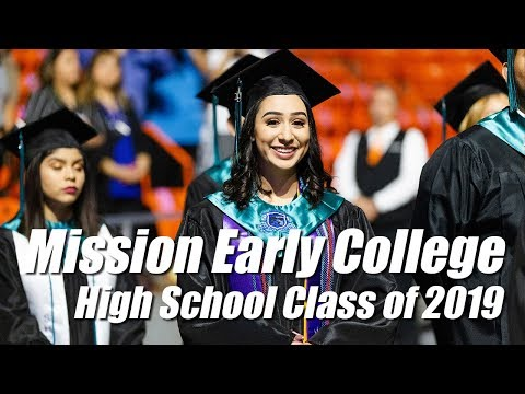 Mission Early College High School Graduation Class of 2019