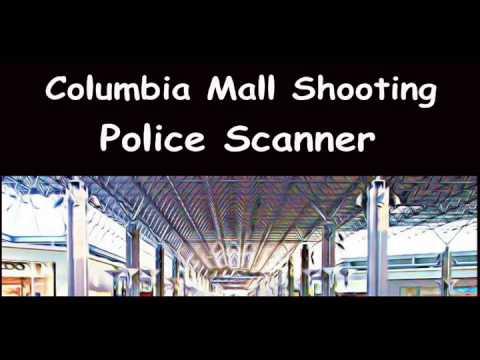Columbia mall shooting police scanner