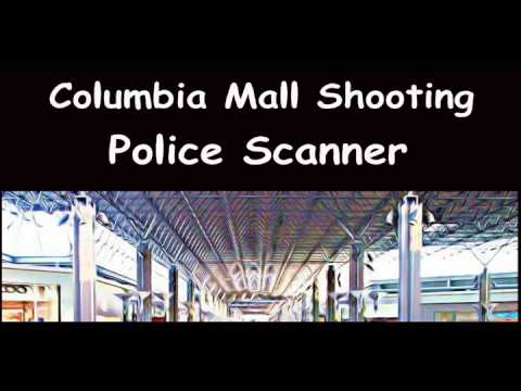 Columbia Mall Shooting Police Scanner - YT