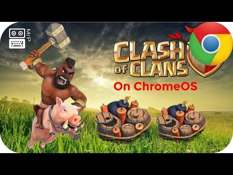 Can You Play Clash of Clans on ChromeOS ?