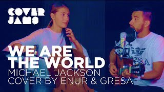 Michael Jackson - We are the world (Acoustic Cover by Enur & Gresa)