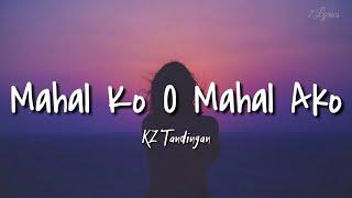 KZ Tandingan - Mahal Ko O Mahal Ako (Lyrics) Chill l Viben l Study l Unwind l Relax