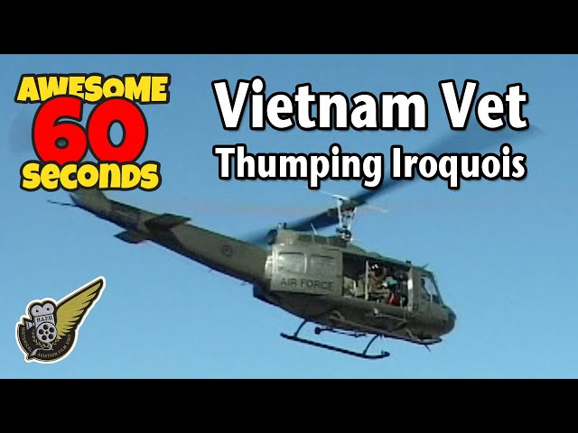 60 Seconds Of Awesome: Bell UH-1 Iroquois
