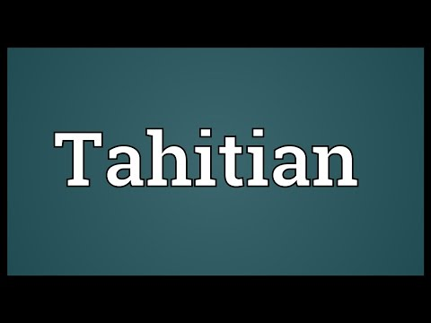 Tahitian Meaning