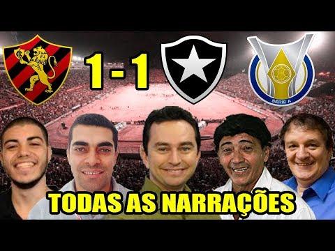 Todas as narrações - Sport 1 x 1 Botafogo / Brasileirão 2018
