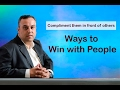 15 Ways to Win with People - Compliment them in front of others