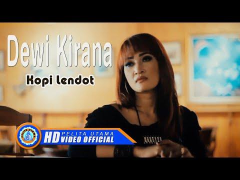 Dewi Kirana - KOPI LENDOT ( Official Music Video ) [HD]