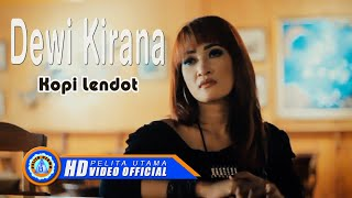 Dewi Kirana - KOPI LENDOT ( Official Music Video ) [HD]