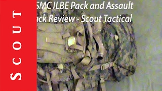 USMC ILBE Pack and Assault Bug Out Bag Review - Scout Tactical