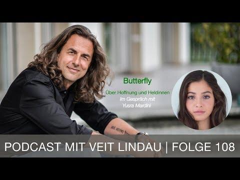 Butterfly. Über Hoffnung und Heldinnen - Yusra Mardini im Gespräch mit Veit Lindau - Folge 108