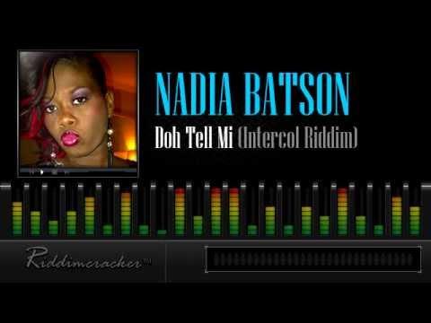 Nadia Batson - Doh Tell Mi (Intercol Riddim) [Soca 2013]