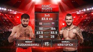 Nodar Kudukhashvili vs. Samuel Kristofic / Нодар Кудухашвили vs. Самуэль Кристофич