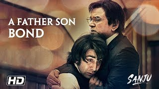 SANJU: A Father Son Bond | Ranbir Kapoor | Paresh Rawal | Rajkumar Hirani | In Cinemas Now