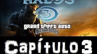 Halo 3 GTA san andreas- Loquendo Capítulo 3: La Tormenta