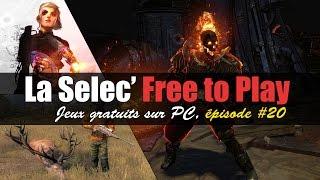 La Selec' Free to Play | Top 5 jeux gratuits sur PC (épisode #20)