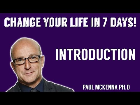Introduction - Change your life in 7 days by Paul McKenna