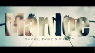 MARDOE - Smoke, Dope + Rap II - Official Street Tape Video [Blackout MIXTAPE] 2011 Download Link