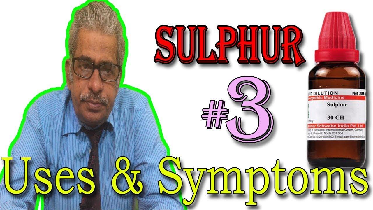 Homeopathy Medicine SULPHUR in Hindi (Part 3) - Uses & Symptoms by Dr P  S   Tiwari