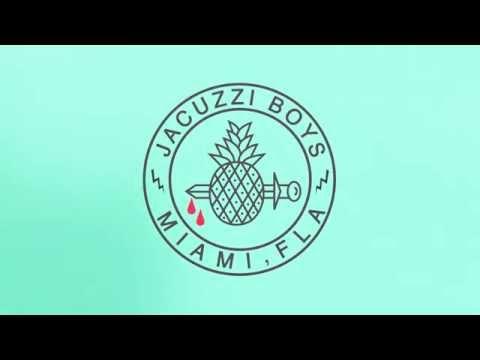 Jacuzzi Boys - Vizcaya (Official Audio)