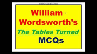 MCQs on The Table Turned by William Wordsworth