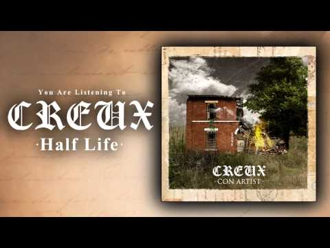 Creux - Half Life Ft. Austin Scherzberg Of Zealot [New Song 2015]