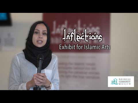 Inflections - Exhibit for Islamic Arts at Roswell Community Masjid