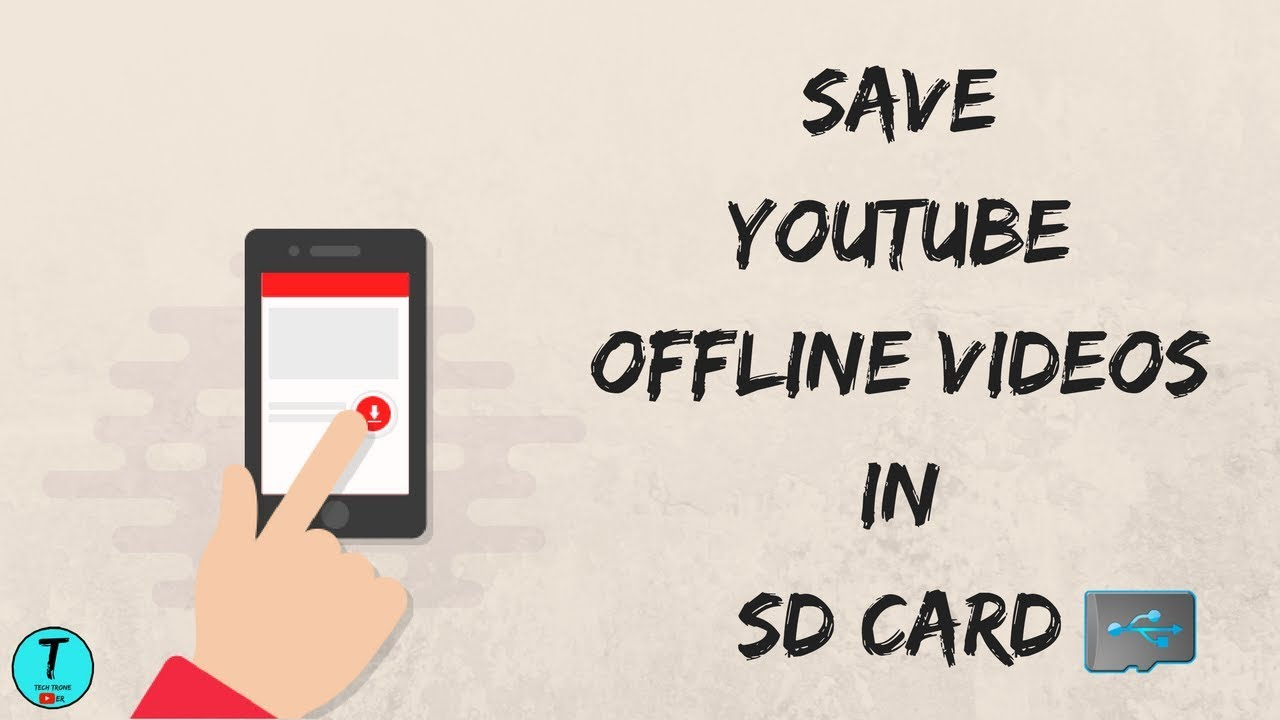 How to save youtube offline video direct to your sd card | find.