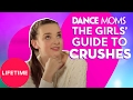 Dance Moms: The Girls' Guide to Life: Tips for Talking to Your Crush (E2, P1) | Lifetime
