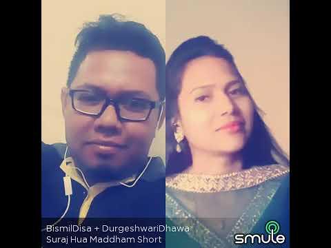 BismilDisa (Suraj Hua Maddham Short)