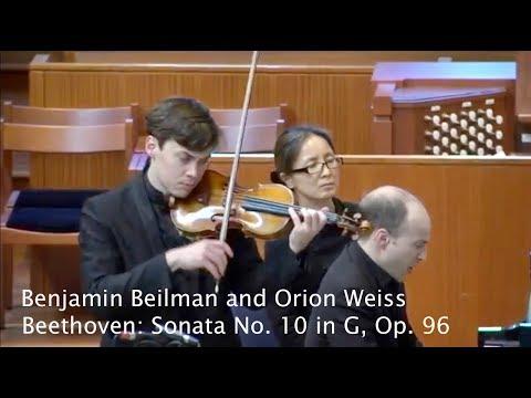 Benjamin Beilman and Orion Weiss - Beethoven Violin Sonata No. 10 in G, Op. 96