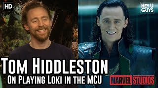 Tom Hiddleston on playing Loki in the Marvel's Cinematic Universe