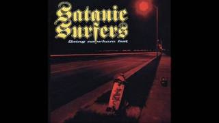 Satanic Surfers - Big Bad Wolf