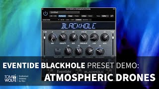 Atmospheric Drones Preset Demo