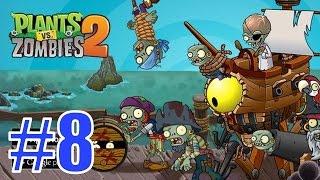 Растения против Зомби 2 - Pirate Seas [Пиратские Моря] - 9-12 уровни, прохождение