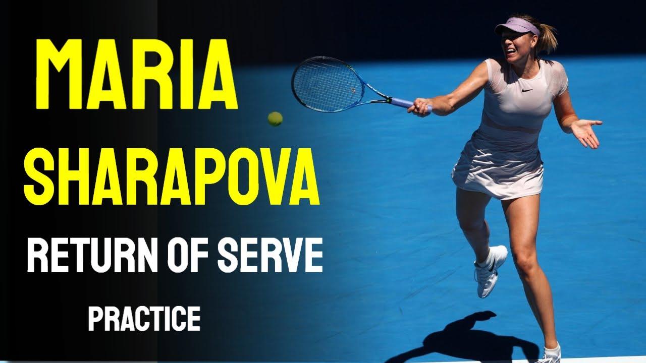 Maria Sharapova Return Of Serve Youtube