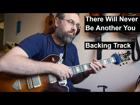 There Will Never Be Another You  - Backing track