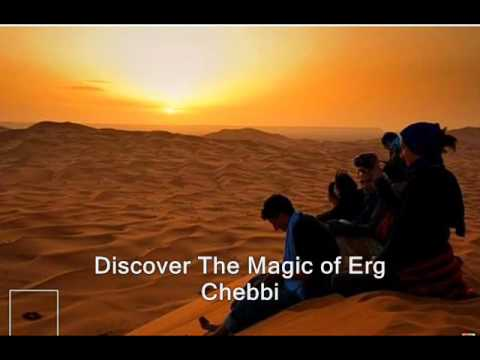 Discover The Magic Of Erg Chebbi - Merzouga Safaris Tours