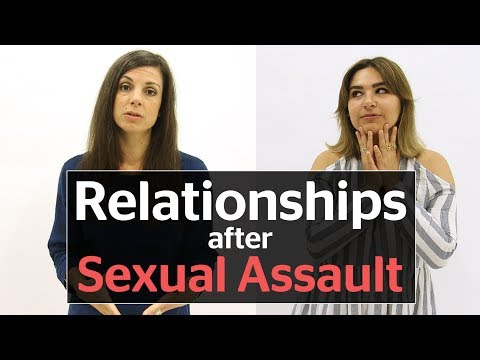 How Sexual Assault Changes Your Dating And Sex Life